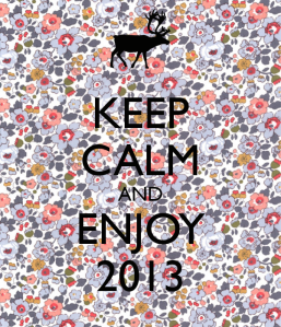 keep-calm-and-enjoy-2013-249